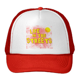 Life in the Streets Cap