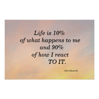 LIFE IS 10% JOHN MAXWELL MOTIVATIONAOL POSTER