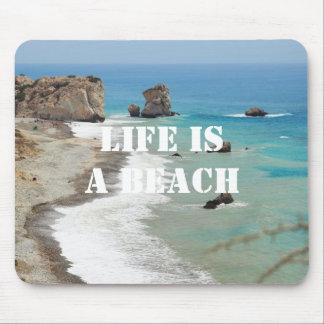 Life Is A Beach Mousepad