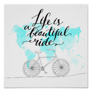 Life Is A Beautiful Ride Blue Poster