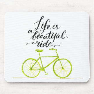 Life Is A Beautiful Ride Lime Green Mouse Pad