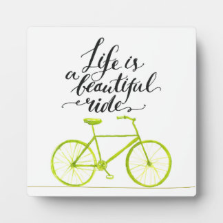 Life Is A Beautiful Ride Lime Green Plaque
