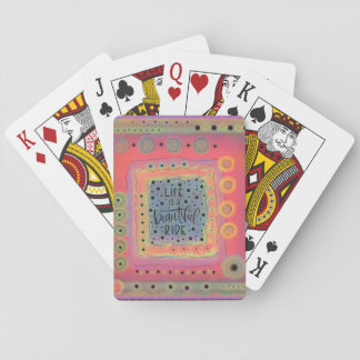 Life is a Beautiful Ride Playing Cards