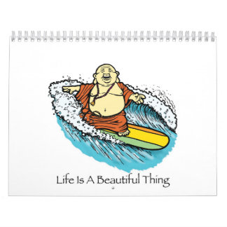 Life Is A Beautiful Thing 2008 Calendar