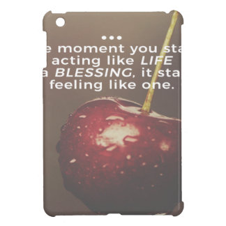 Life Is A Blessing Cover For The iPad Mini