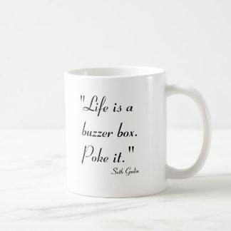 Life is a Buzzer Box.  Poke it. Coffee Mug