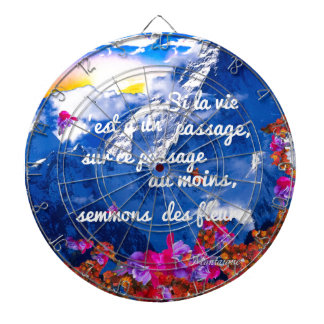 Life is a crossing with flowers dartboard