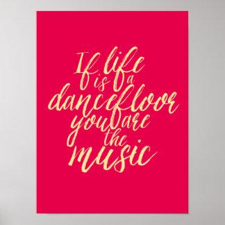 Life is a Dancefloor Quote Hand Calligraphy Poster