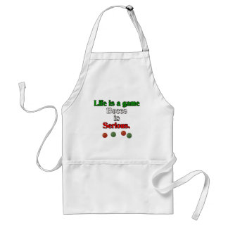 Life is a Game. Bocce is Serious. Standard Apron