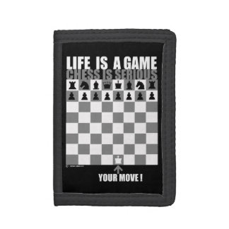 Life is a game, chess is serious tri-fold wallet