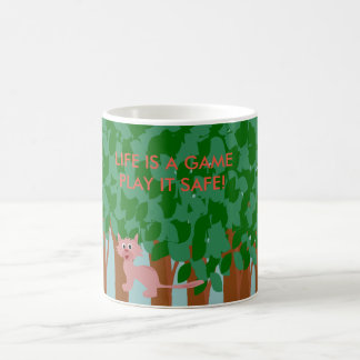 Life is a game, play it safe! coffee mug