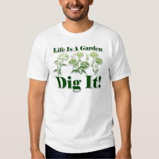 Life is a Garden T-Shirt