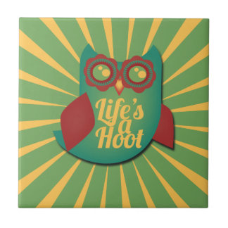 Life is a HOOT Small Square Tile