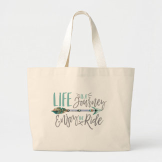 Life is a Journey Enjoy the Ride Boho Wanderlust Large Tote Bag