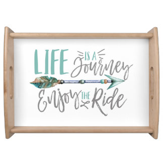 Life is a Journey Enjoy the Ride Boho Wanderlust Serving Tray