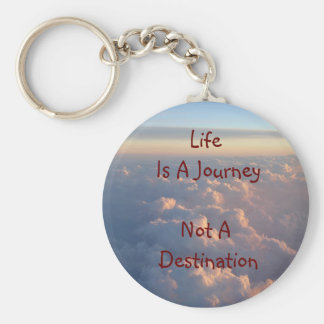 Life Is A Journey Not A Destination Basic Round Button Key Ring