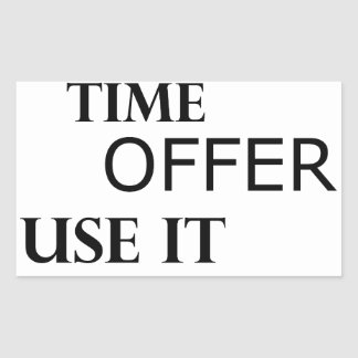 life  is a one time offer rectangular sticker