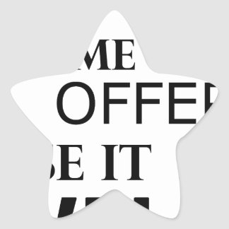 life  is a one time offer star sticker