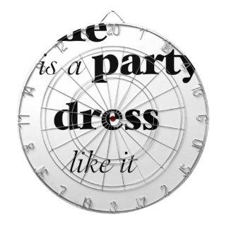 life is a party dress like it dartboard