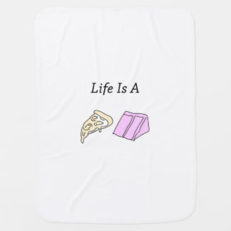 Life Is A Pizza Cake - Baby Blanket
