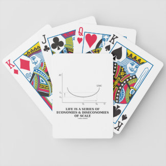Life Is A Series Of Economies & Diseconomies Scale Bicycle Playing Cards