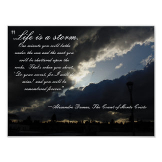 Life Is A Storm Quote Poster
