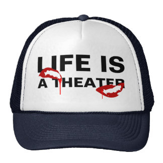 Life is a theater horror custom cap