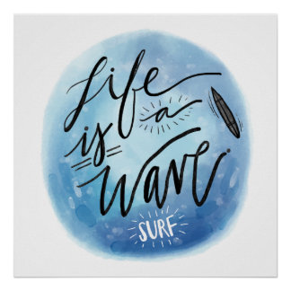 Life is a wave Surf board watercolor typography Poster