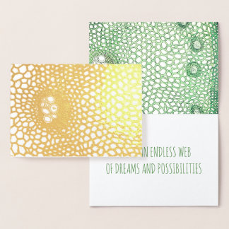 Life Is A Web Of Endless Dreams And Possibilities Foil Card