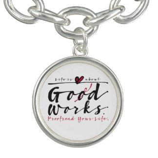 Life Is About God Works bracelet