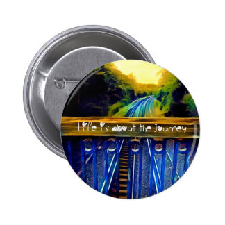 Life is about the journey Badge
