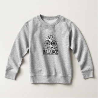 Life is all About Balance Quote | Sweatshirt