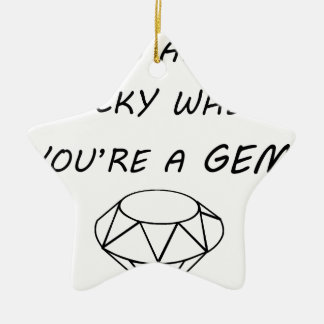life is always rocky when you're a gem ceramic star decoration
