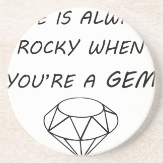 life is always rocky when you're a gem coaster