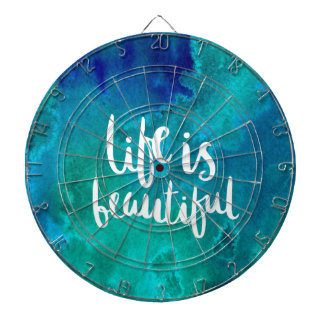 Life is beautiful dartboard