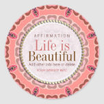 Life is Beautiful Earth Pinks Tribal Sticker