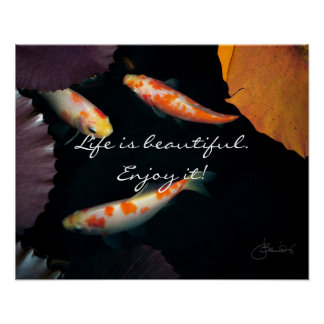 Life Is Beautiful Enjoy It Poster