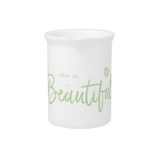 Life-is-Beautiful-green green Text Pitcher