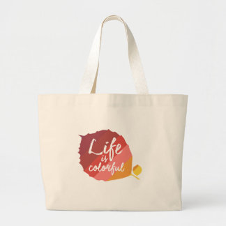 Life is beautiful large tote bag