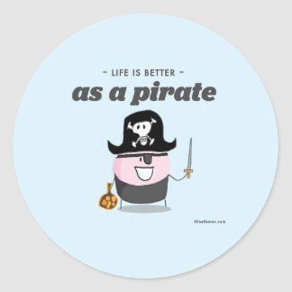 Life is better as a pirate round sticker