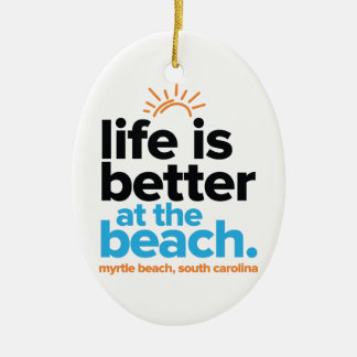 Life Is Better at the Beach. Ceramic Oval Decoration