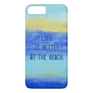 """Life is better at the Beach."" Cool Aqua Blue iPhone 7 Plus Case"