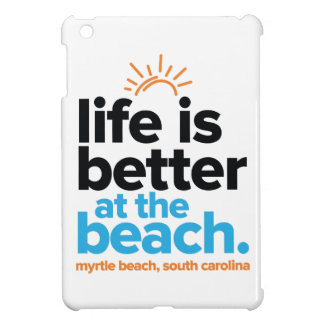 Life Is Better at the Beach. Cover For The iPad Mini