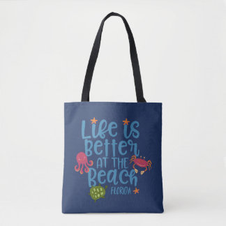 Life is Better at the Beach Florida Souvenir Bag