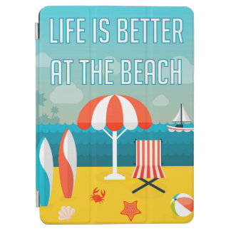 Life is Better at the Beach iPad Air Cover