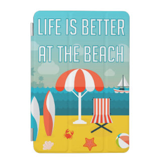 Life is Better at the Beach iPad Mini Cover
