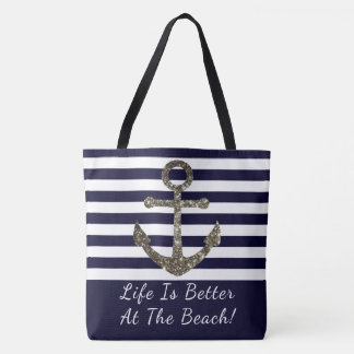 Life is Better At The Beach Nautical Beach Bag