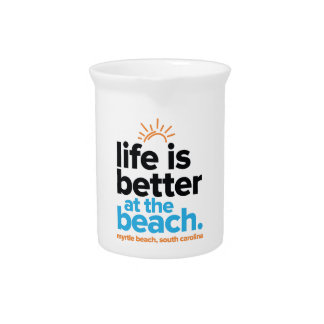 Life Is Better at the Beach. Pitcher