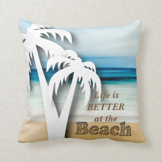 Life is Better at the Beach - Tropical Cushion