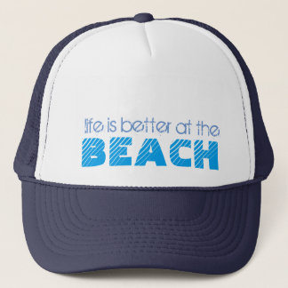 Life is Better at the Beach Trucker Hat Summer Hat
